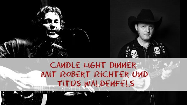 Titelbild zur Veranstaltung : Richter & Waldenfels – Candle Light Dinner