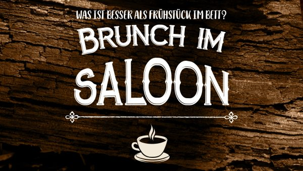 Titelbild zur Veranstaltung : Sonntagsbrunch im Saloon