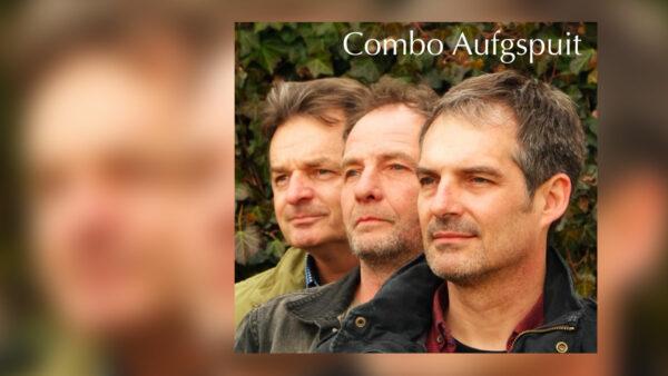 Titelbild zur Veranstaltung : COMBO AUFGSPUIT